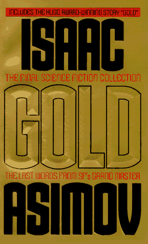 обложка книги Gold: The Final Science Fiction Collection