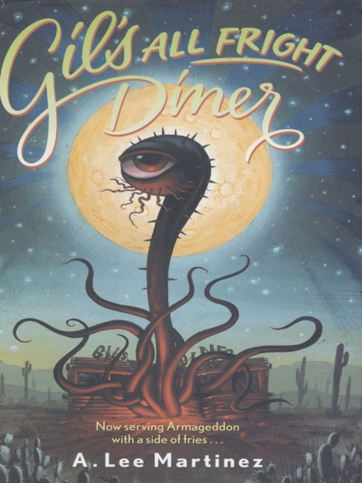 обложка книги Gil's All Fright Diner