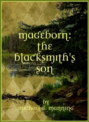 обложка книги Mageborn: The Blacksmith's Son