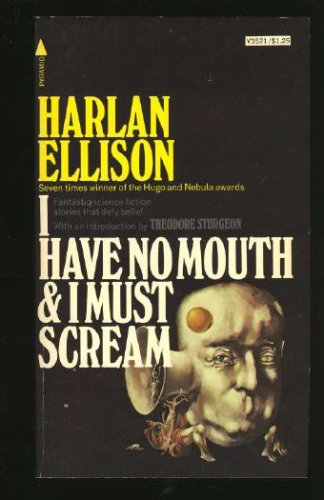 обложка книги I Have No Mouth, and I Must Scream