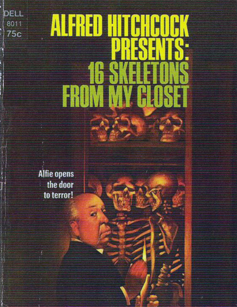 обложка книги Alfred Hitchcock Presents: 16 Skeletons From My Closet